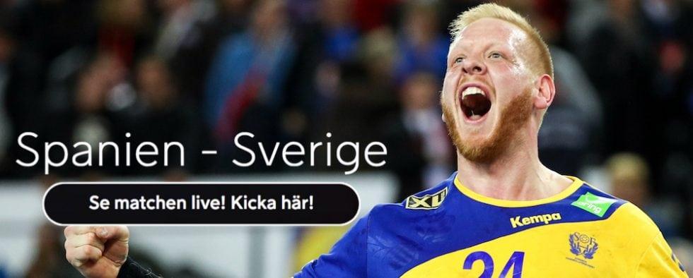 Sverige Spanien live stream gratis? Streama Sverige Spanien Handbolls EM 2018!