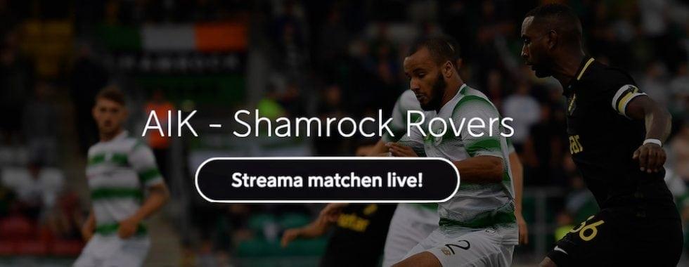 AIK Shamrock Rovers live stream gratis? Streama AIK Shamrock Europa League League live online!
