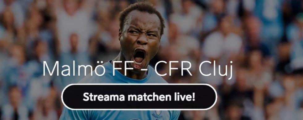 Malmö FF Cluj stream