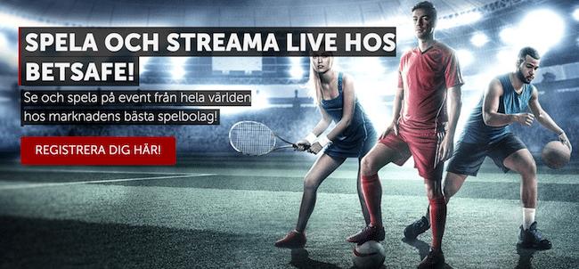 Streaming sidor sport - se och spela live på sport hos Betsafe!