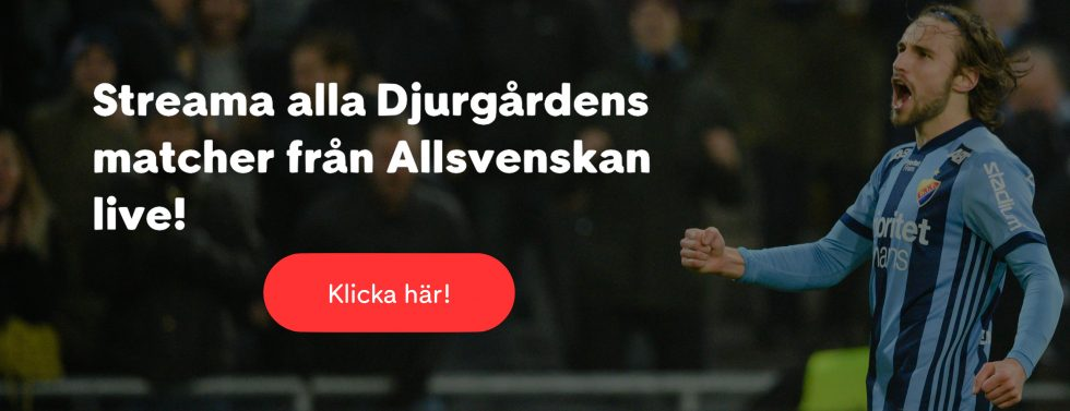 Djurgården Elfsborg stream? Streama DIF IF Elfsborg live stream online!