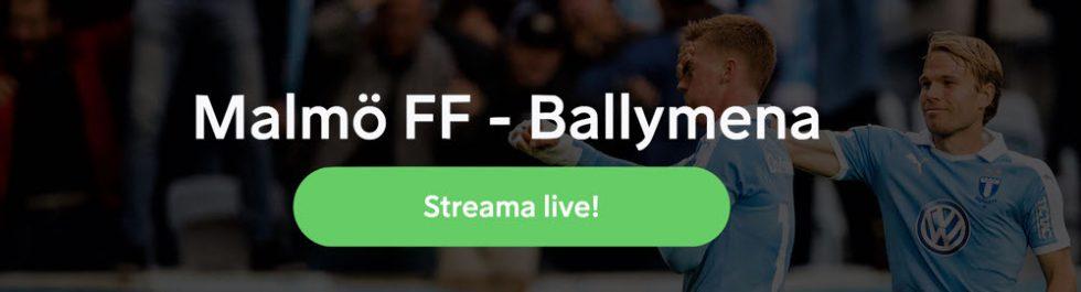Malmö FF Ballymena stream Europa League 2019